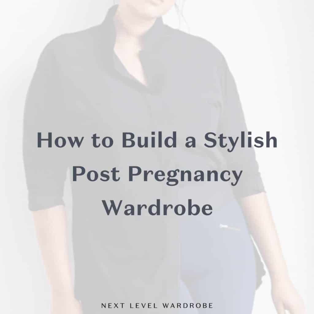 Thumbnail For How To Build A Stylish Post Pregnancy Wardrobe