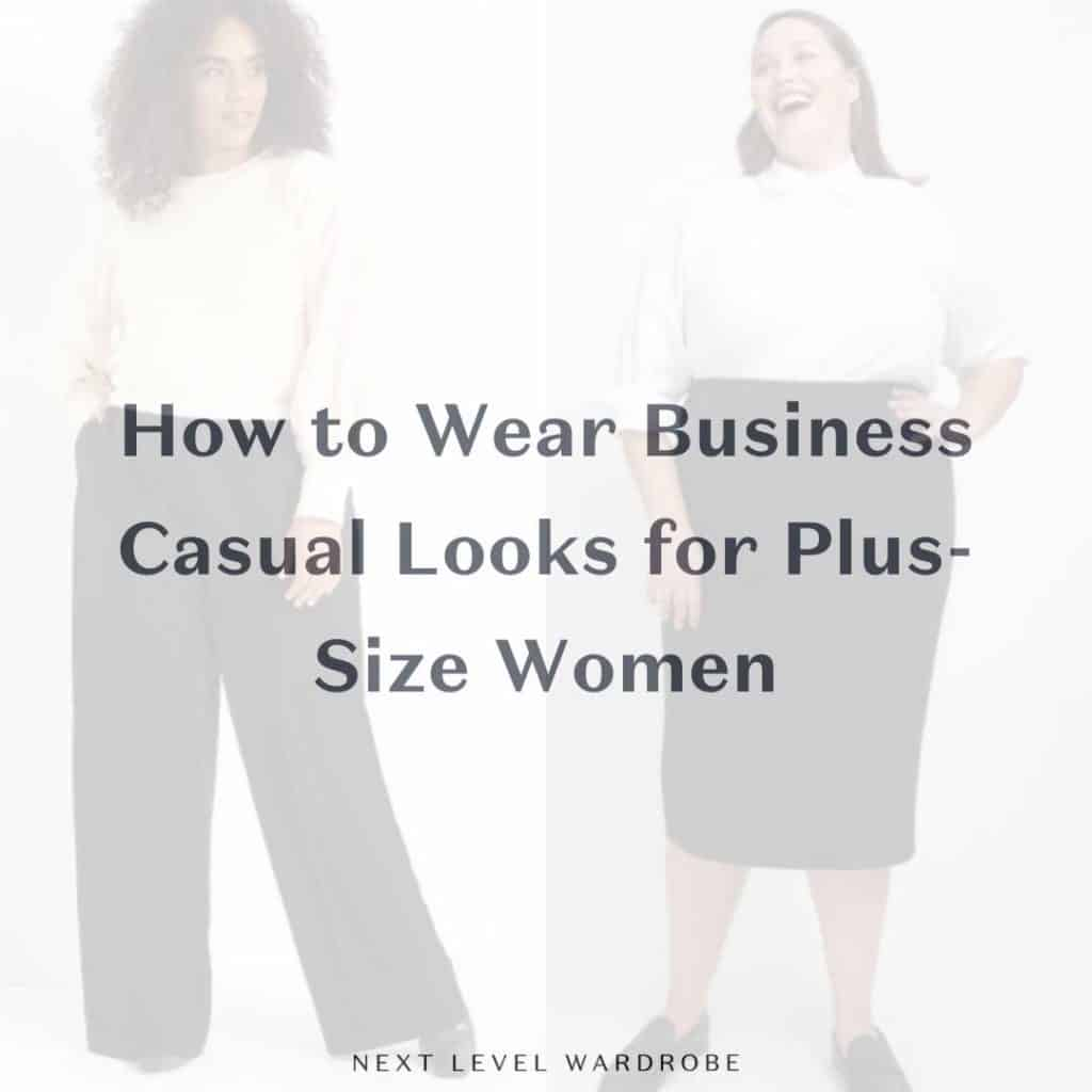 Thumbnail-for-How-to-Wear-Business-Casual-Looks-for-Plus-Size-Women