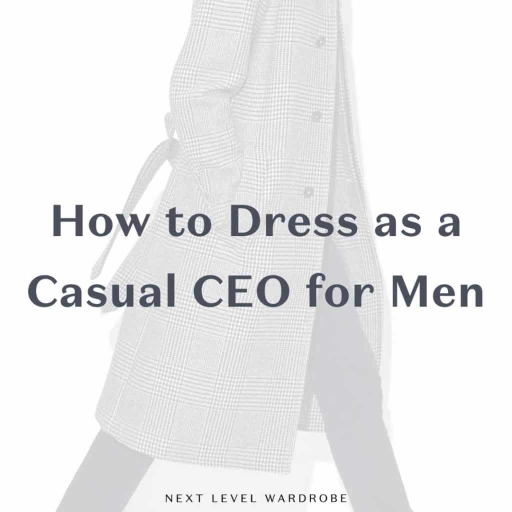 Thumbnail For How To Dress As A Casual CEO For Men